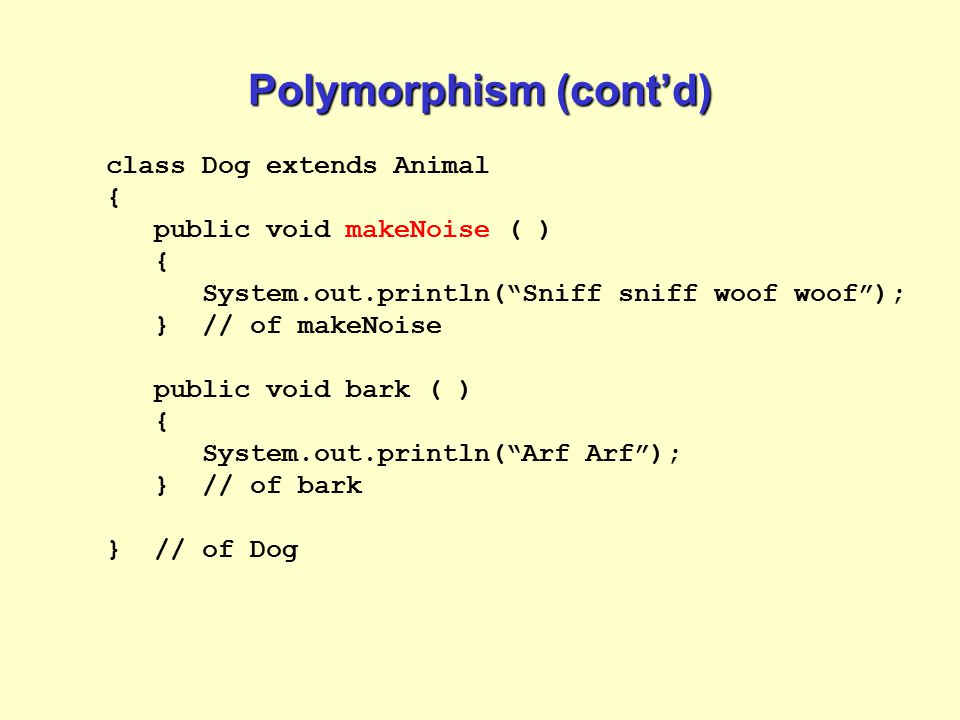 Casting and Polymorphism o.doYourThing(); // ERROR.