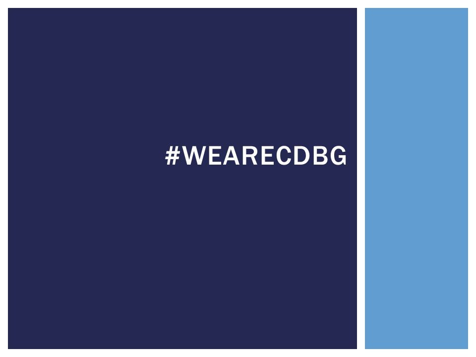  Estimate that #WeAreCDGB campaign garnered 168,994 impressions, with more than 150 uses of the hashtag.#WeAreCDGB  This is a replicable strategy, which we will roll out again next year to improve our results.