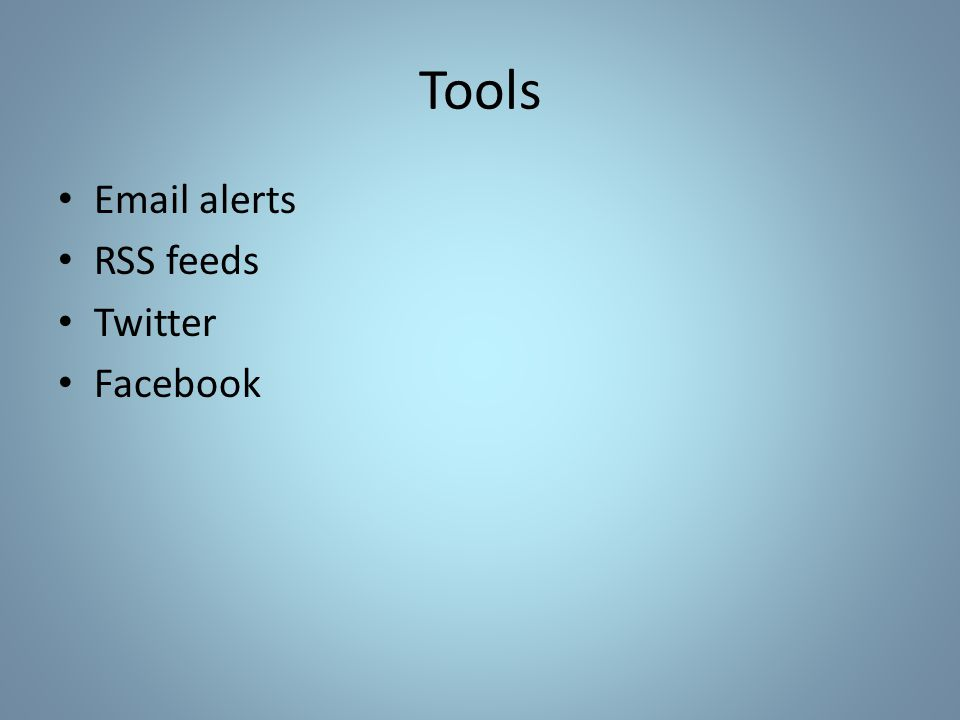 Tools Email alerts RSS feeds Twitter Facebook