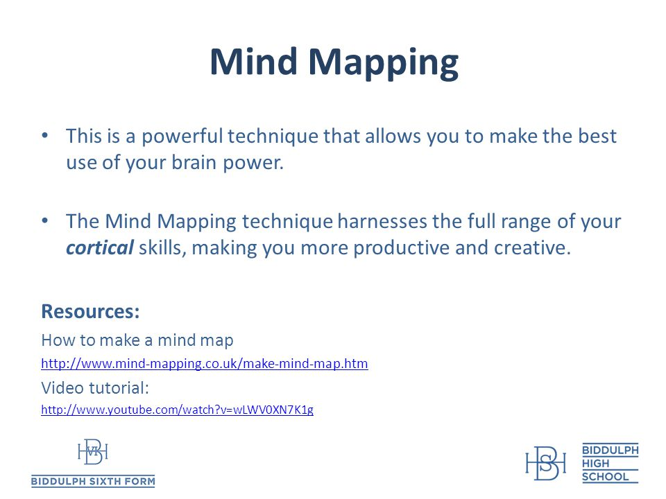 Mind Mapping This is a powerful technique that allows you to make the best use of your brain power.