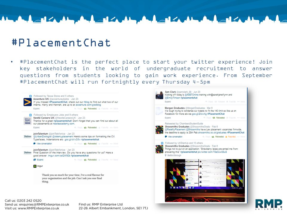 #PlacementChat #PlacementChat is the perfect place to start your twitter experience.