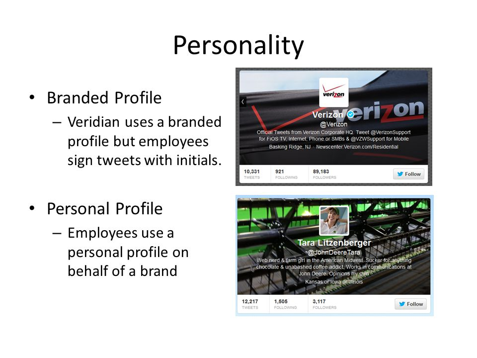 Personality Branded Profile – Veridian uses a branded profile but employees sign tweets with initials.