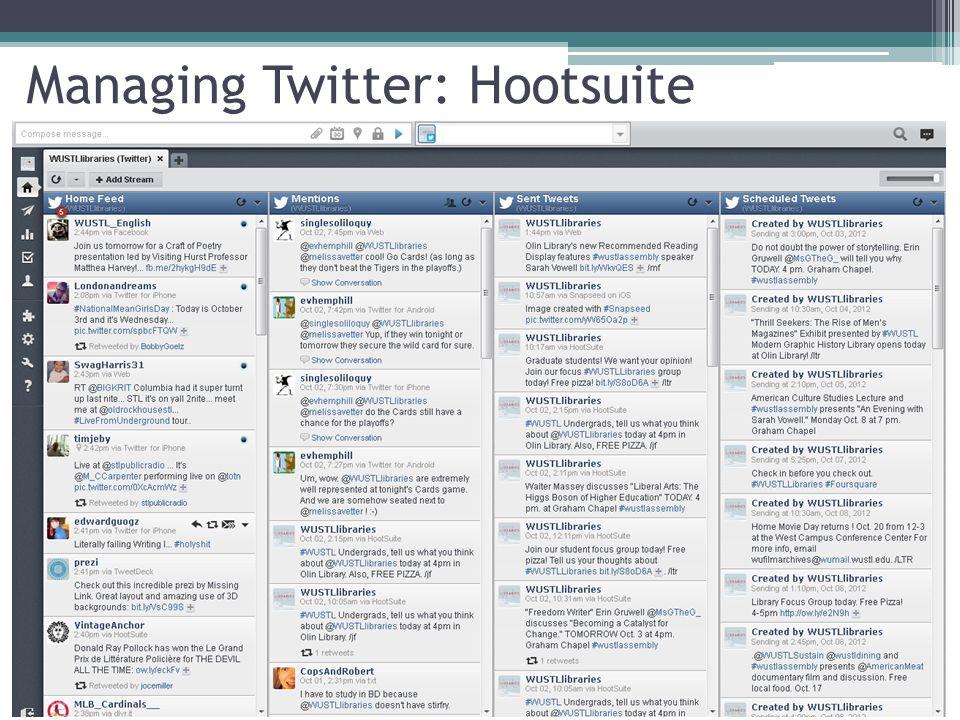 Managing Twitter: Hootsuite