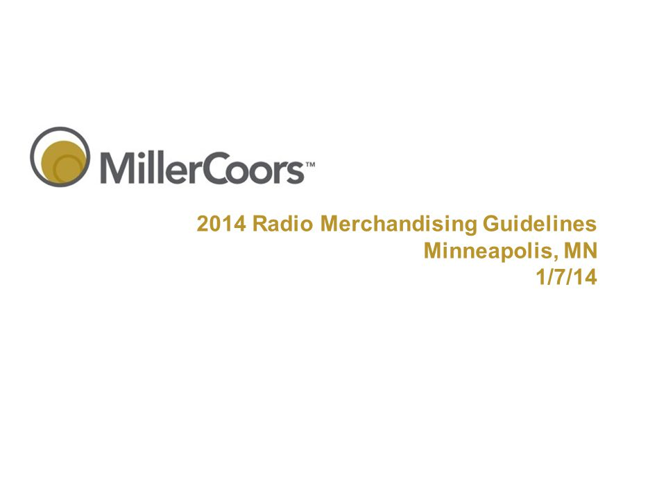 2014 Radio Merchandising Guidelines Minneapolis, MN 1/7/14