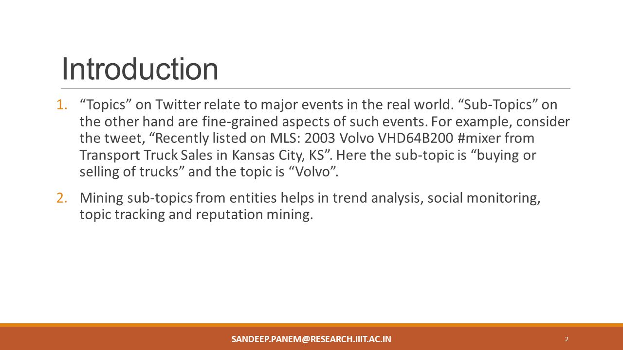 Introduction 1. Topics on Twitter relate to major events in the real world.