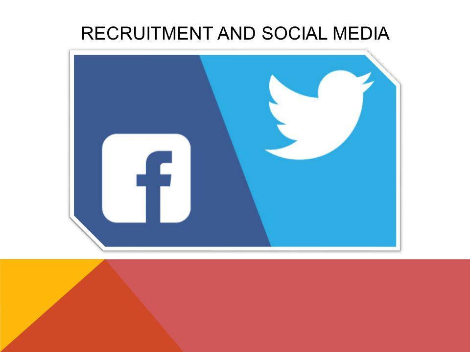 RECRUITMENT AND SOCIAL MEDIA