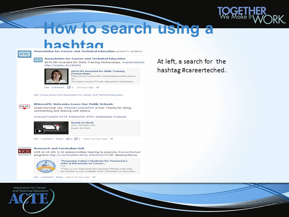 How to search using a hashtag At left, a search for the hashtag #careerteched.