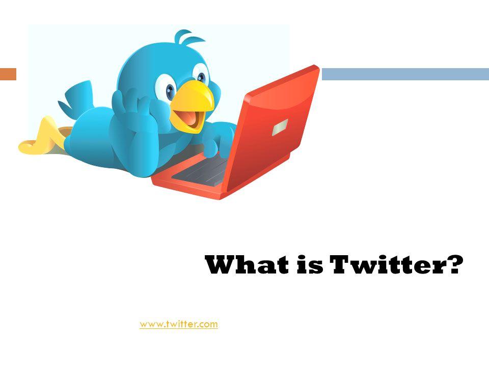 What is Twitter www.twitter.com