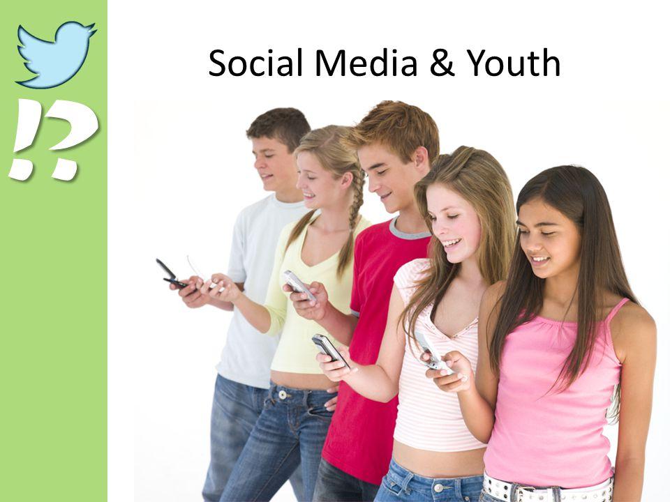 !? Social Media & Youth