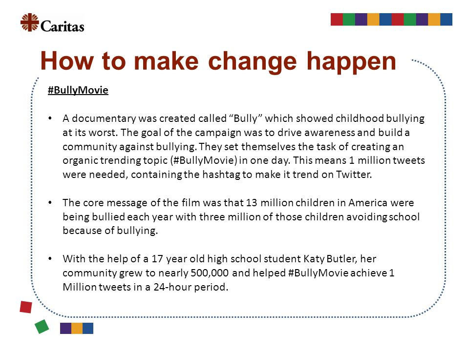 """#BullyMovie A documentary was created called """"Bully"""" which showed childhood bullying at its worst. The goal of the campaign was to drive awareness and"""