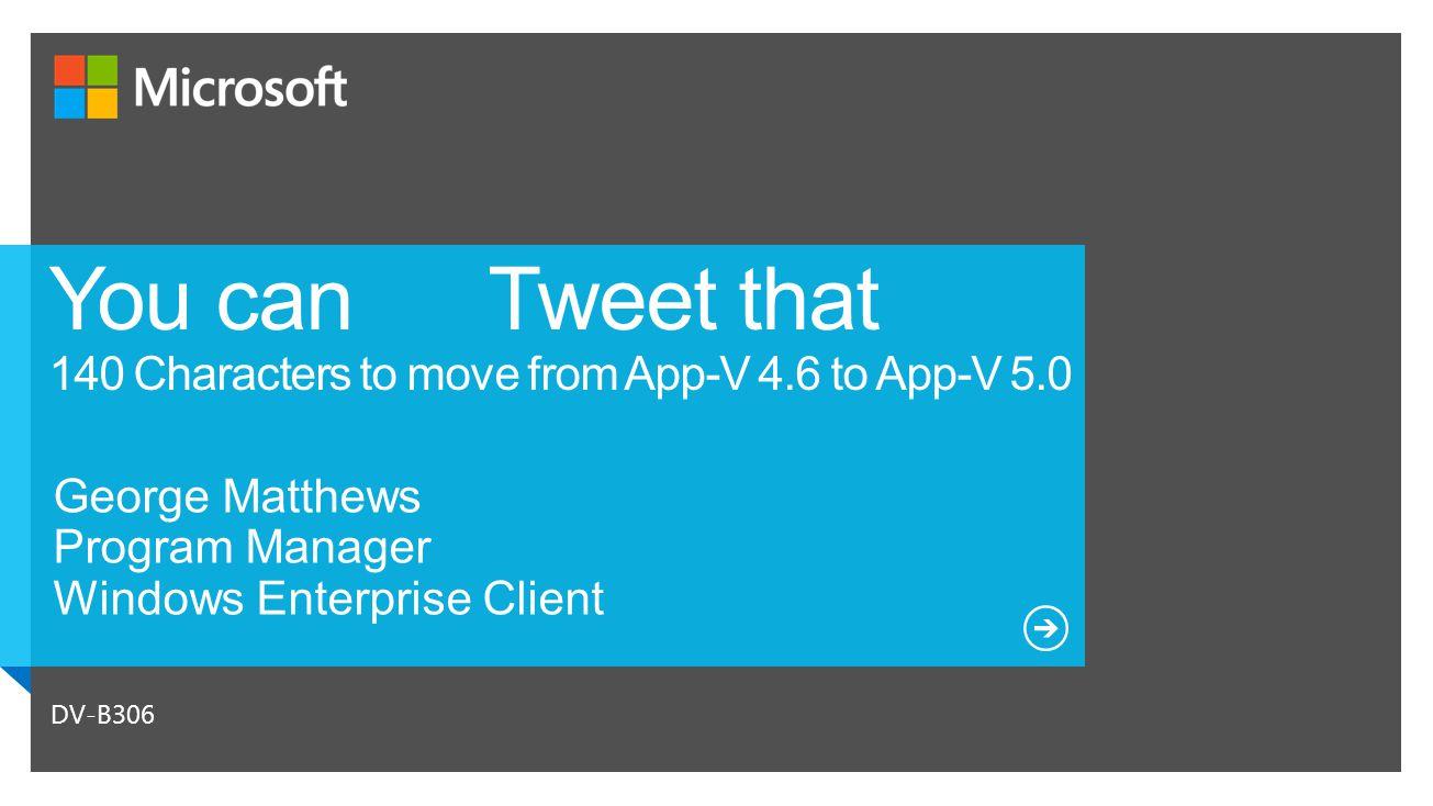 4.6 SP2 AppV Client 5.0 AppV Client 4.6 App-V Server 5.0 Package Converter5.0 App-V Server