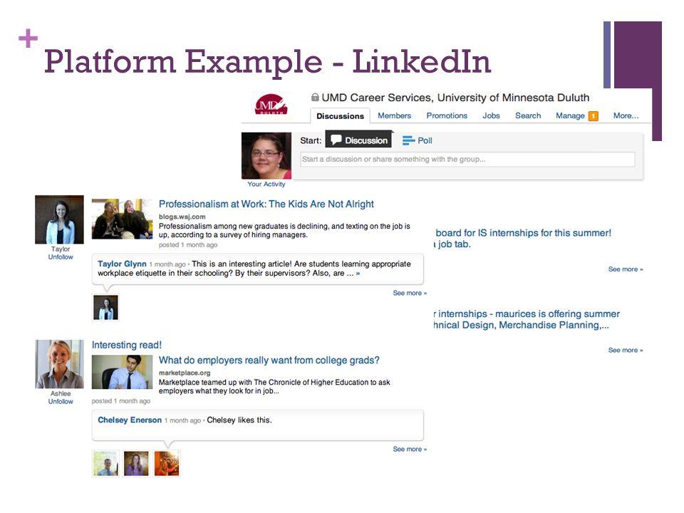 + Platform Example - LinkedIn