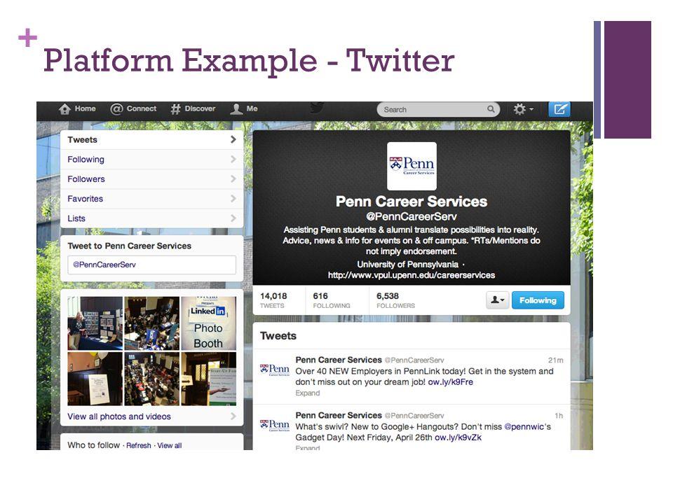 + Platform Example - Twitter