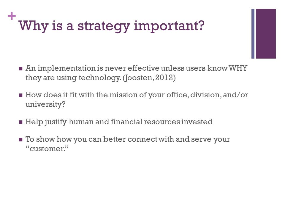 + Why is a strategy important.