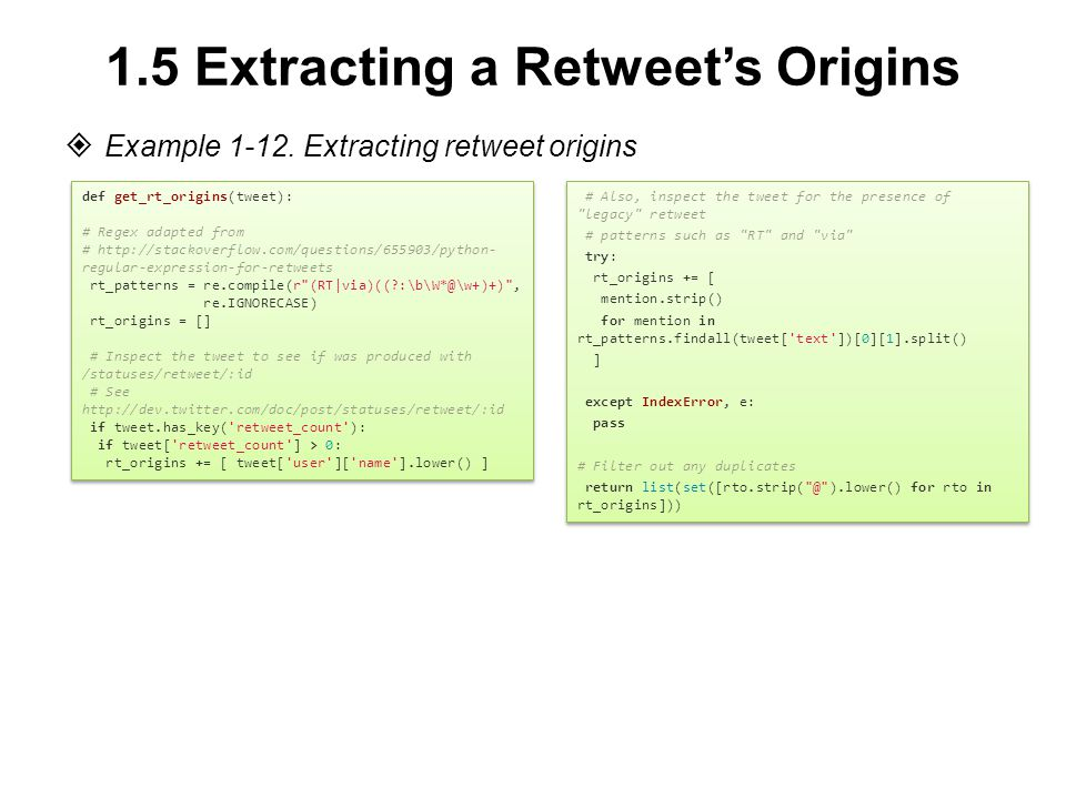 1.5 Extracting a Retweet's Origins  Example 1-12.