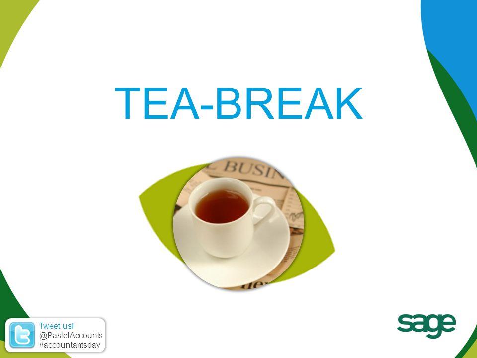 TEA-BREAK Tweet us! @PastelAccounts #accountantsday