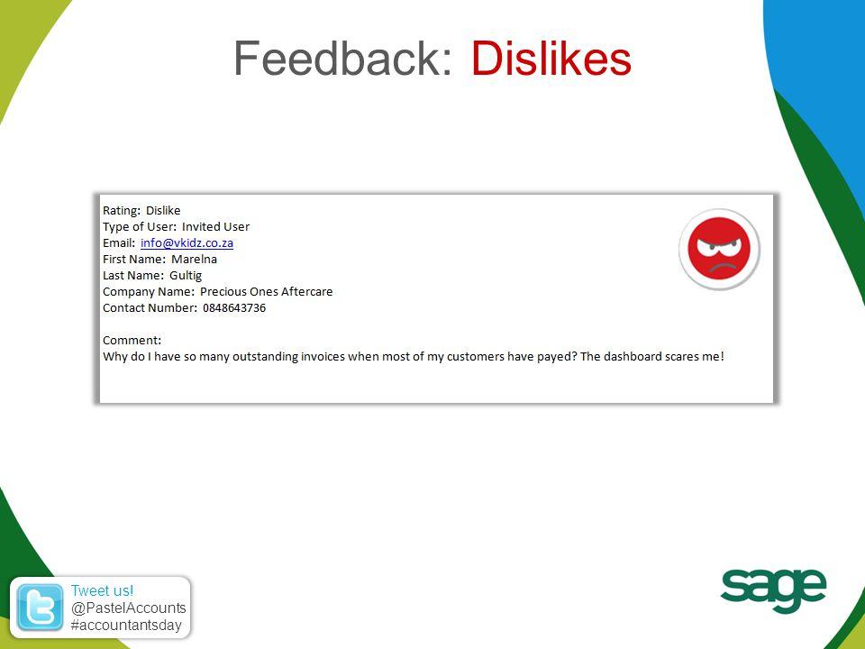 Feedback: Dislikes Tweet us! @PastelAccounts #accountantsday