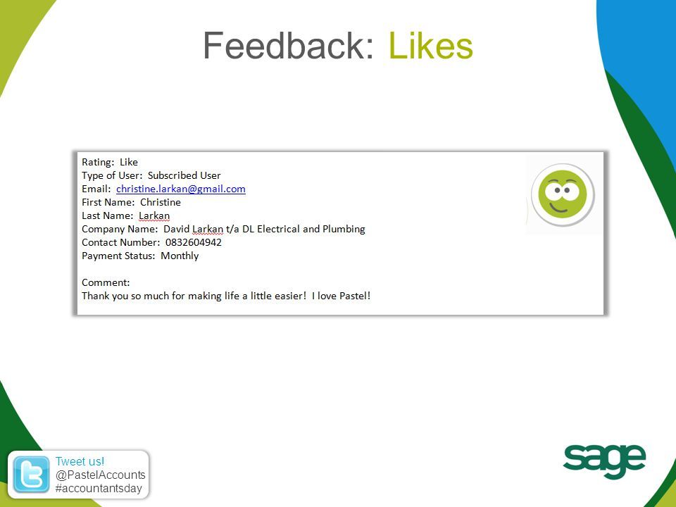 Feedback: Likes Tweet us! @PastelAccounts #accountantsday