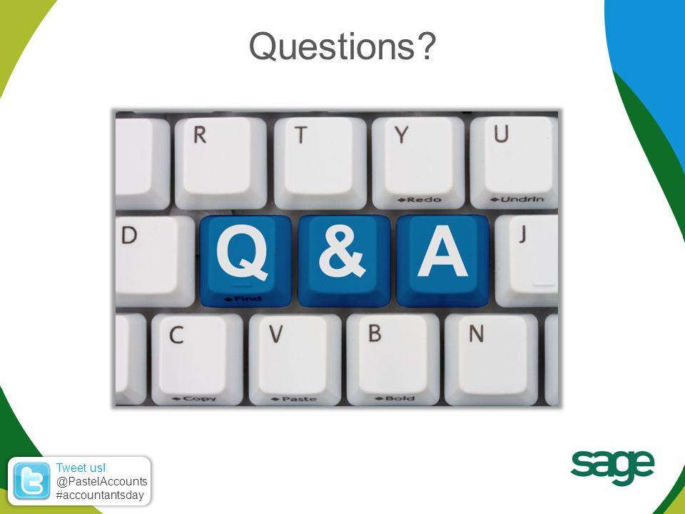 Questions Tweet us! @PastelAccounts #accountantsday