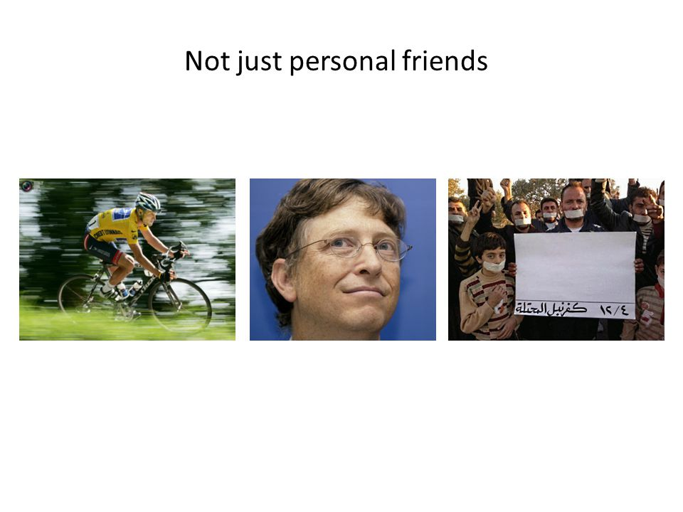 Not just personal friends