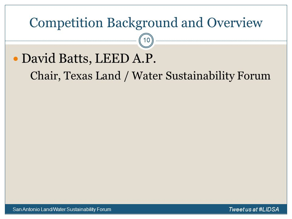 Competition Background and Overview David Batts, LEED A.P.
