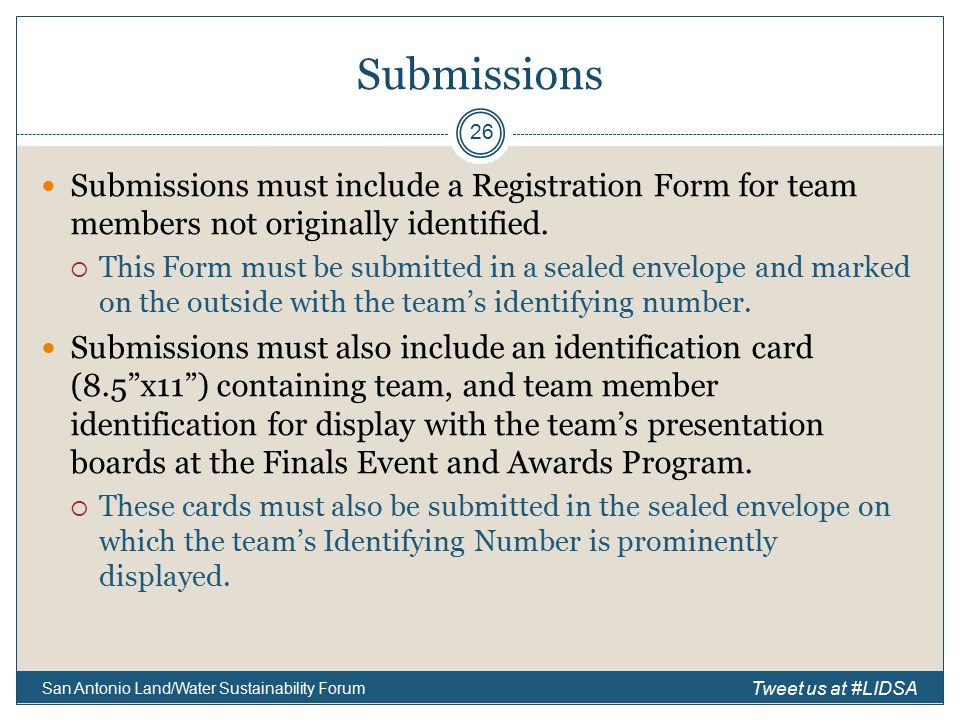 Submissions Submissions must include a Registration Form for team members not originally identified.