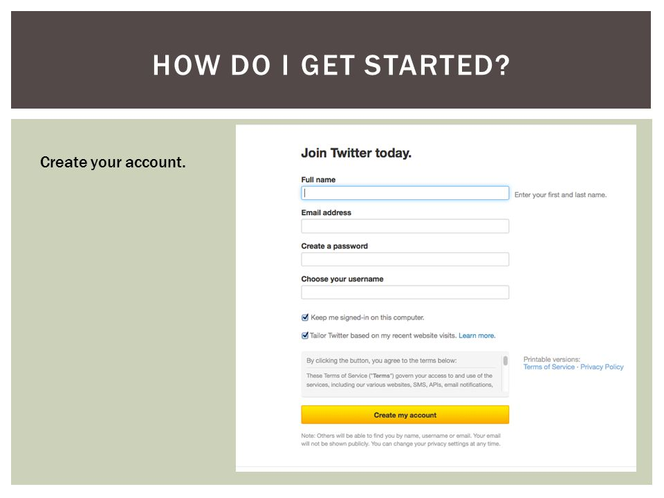 Create your account.