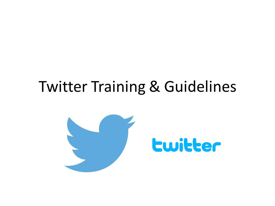Twitter Training & Guidelines