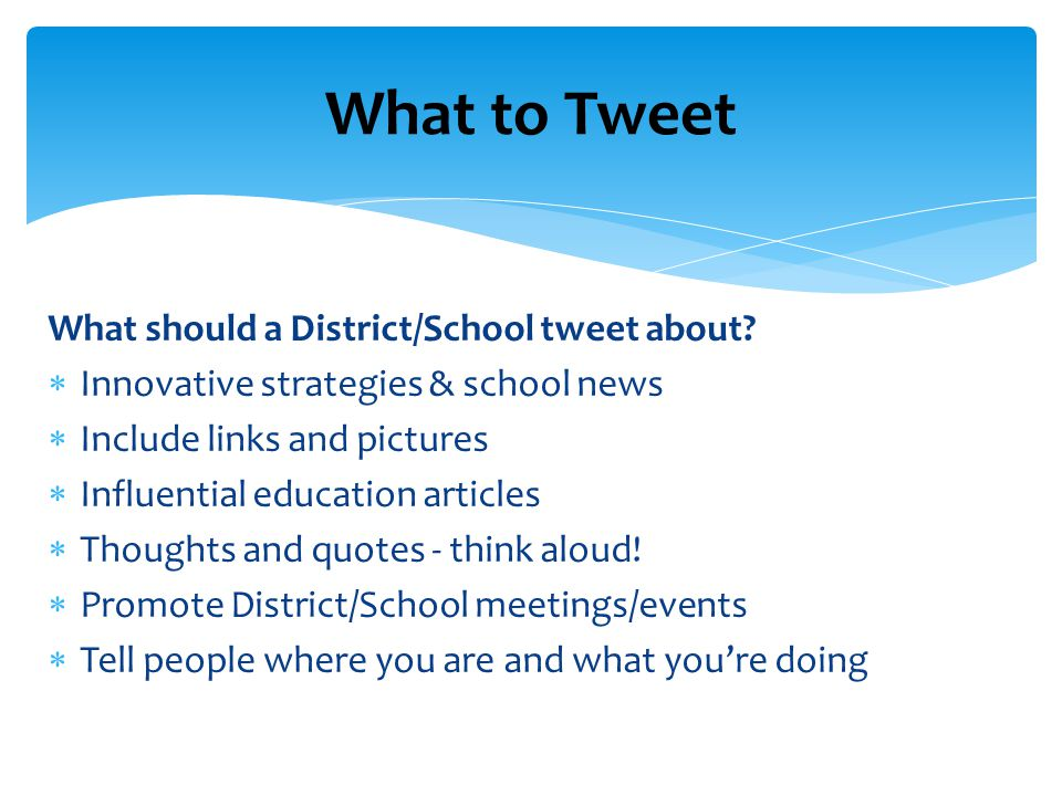 What should a District/School tweet about.