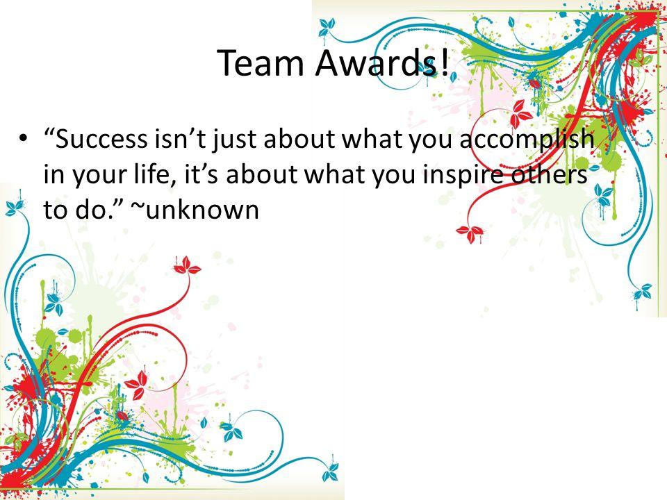 Team Awards.