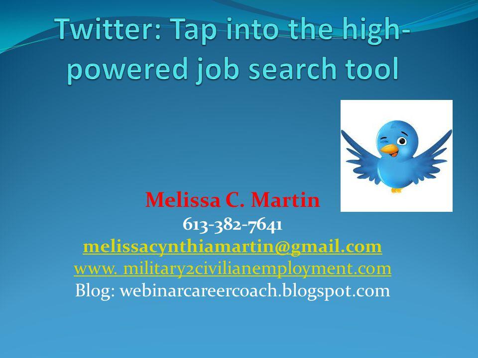Melissa C. Martin 613-382-7641 melissacynthiamartin@gmail.com www.