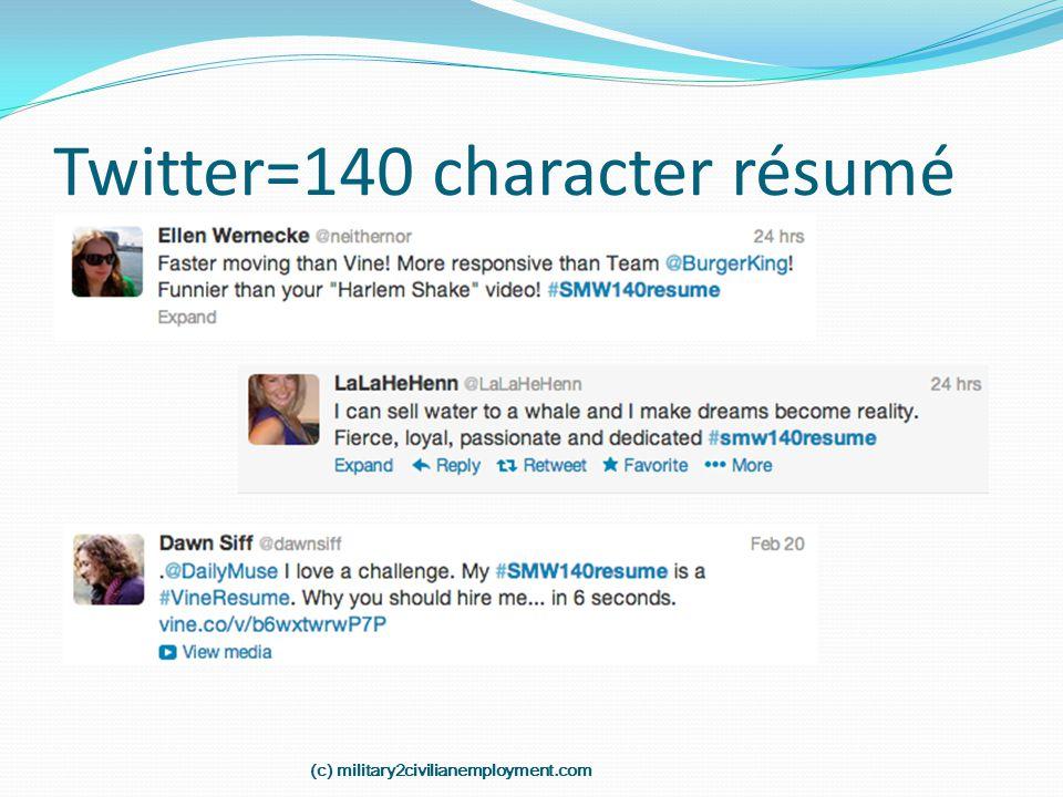 Twitter=140 character résumé (c) military2civilianemployment.com