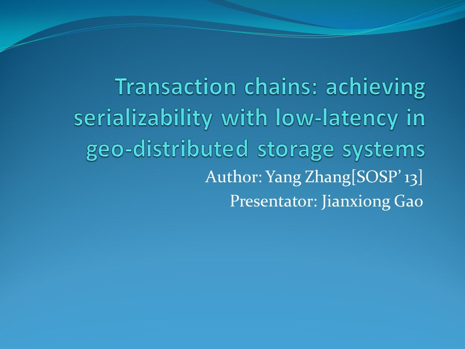 System Chains Secondary Index Join View Geo-replication Subchains either commute Or has origin ordering