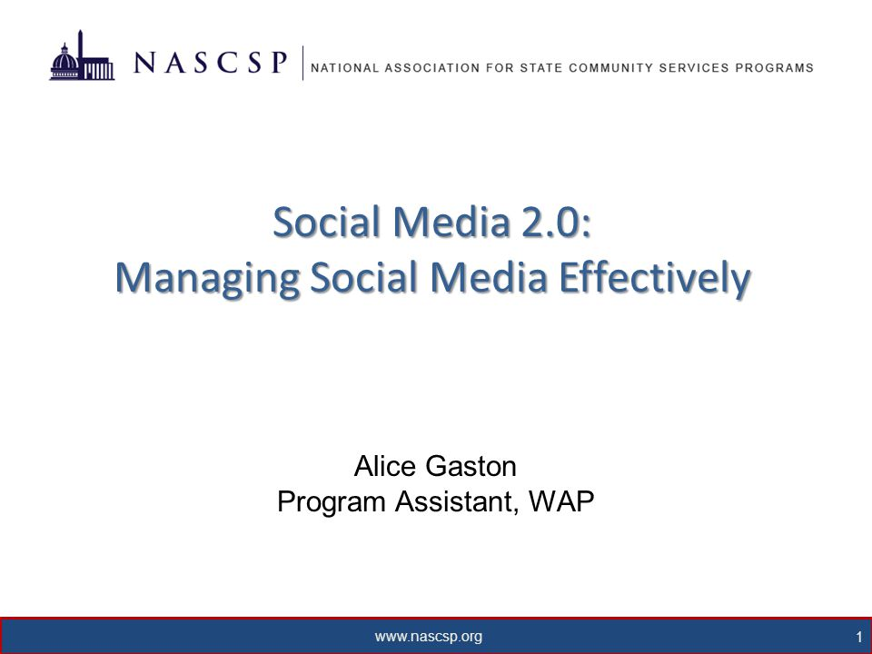 www.nascsp.org 2 What is Social Media.