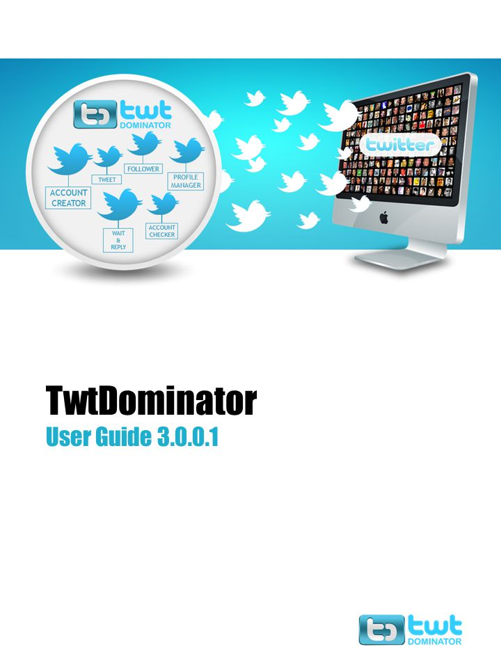 TwtDominator User Guide 3.0.0.1 1.3 Account Actions www.twtdominator.com 12 a.Here we can get detail if working, non working and suspended accounts detail by using email, usernames.
