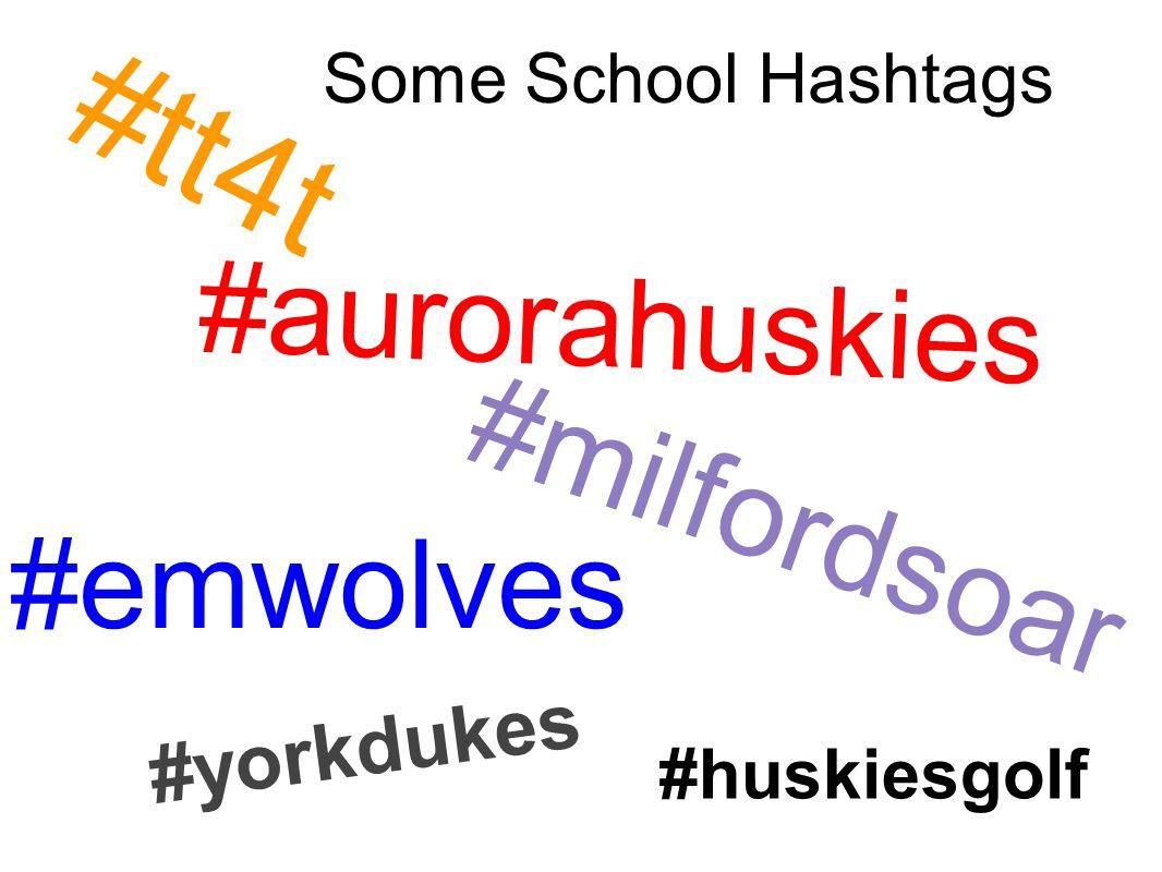 #yorkdukes #milfordsoar #emwolves #aurorahuskies #tt4t #huskiesgolf Some School Hashtags