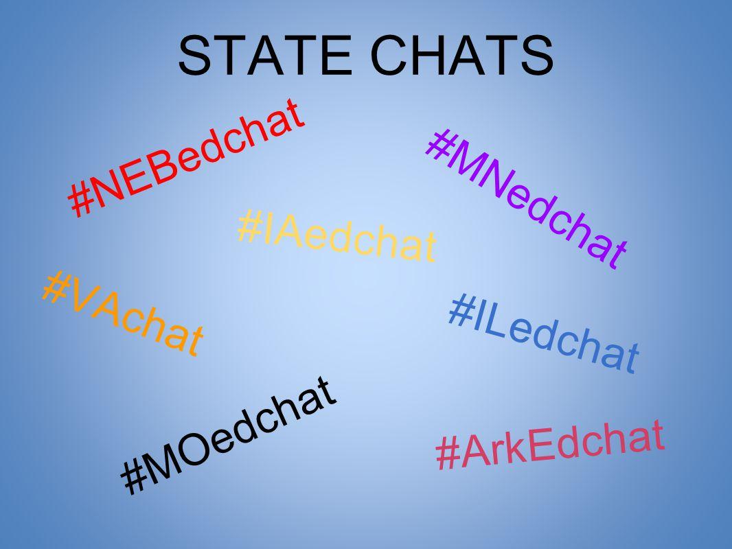 #NEBedchat #IAedchat #MOedchat #ArkEdchat #MNedchat #VAchat #ILedchat STATE CHATS