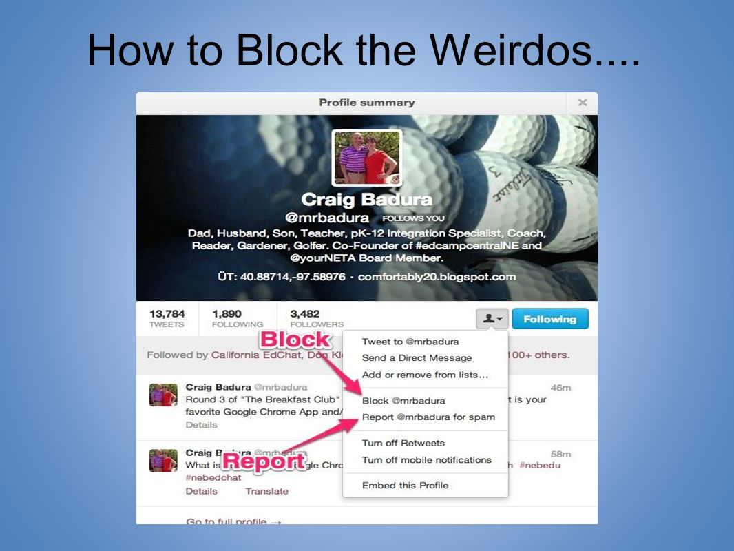 How to Block the Weirdos....