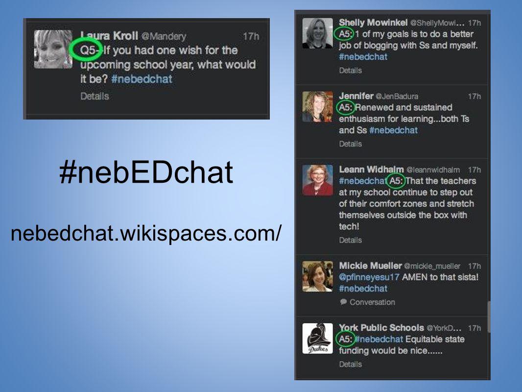 #nebEDchat nebedchat.wikispaces.com/