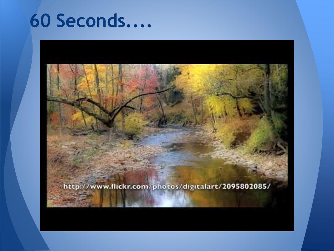 60 Seconds....