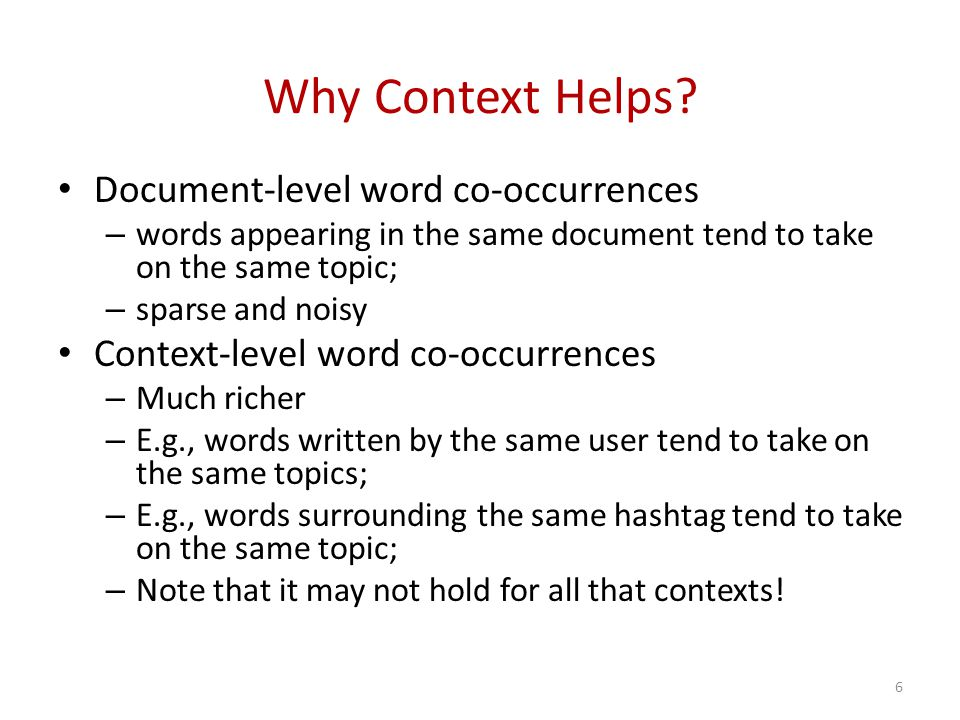 Why Context Helps.