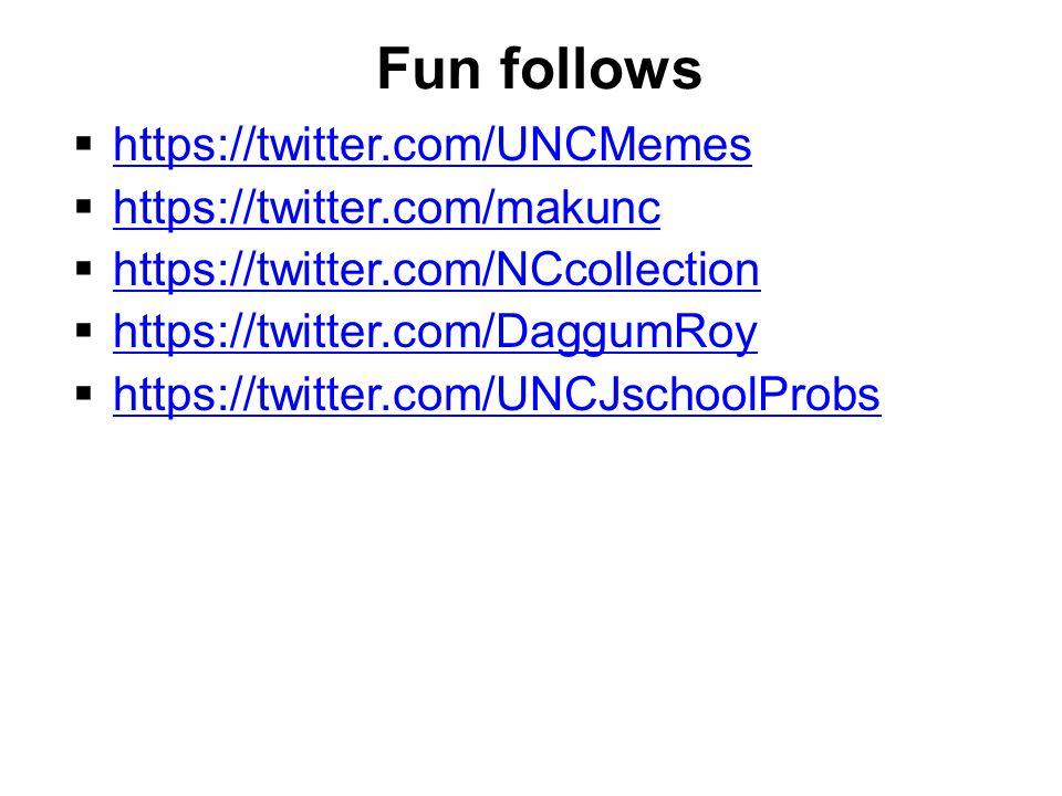Fun follows  https://twitter.com/UNCMemes https://twitter.com/UNCMemes  https://twitter.com/makunc https://twitter.com/makunc  https://twitter.com/NCcollection https://twitter.com/NCcollection  https://twitter.com/DaggumRoy https://twitter.com/DaggumRoy  https://twitter.com/UNCJschoolProbs https://twitter.com/UNCJschoolProbs