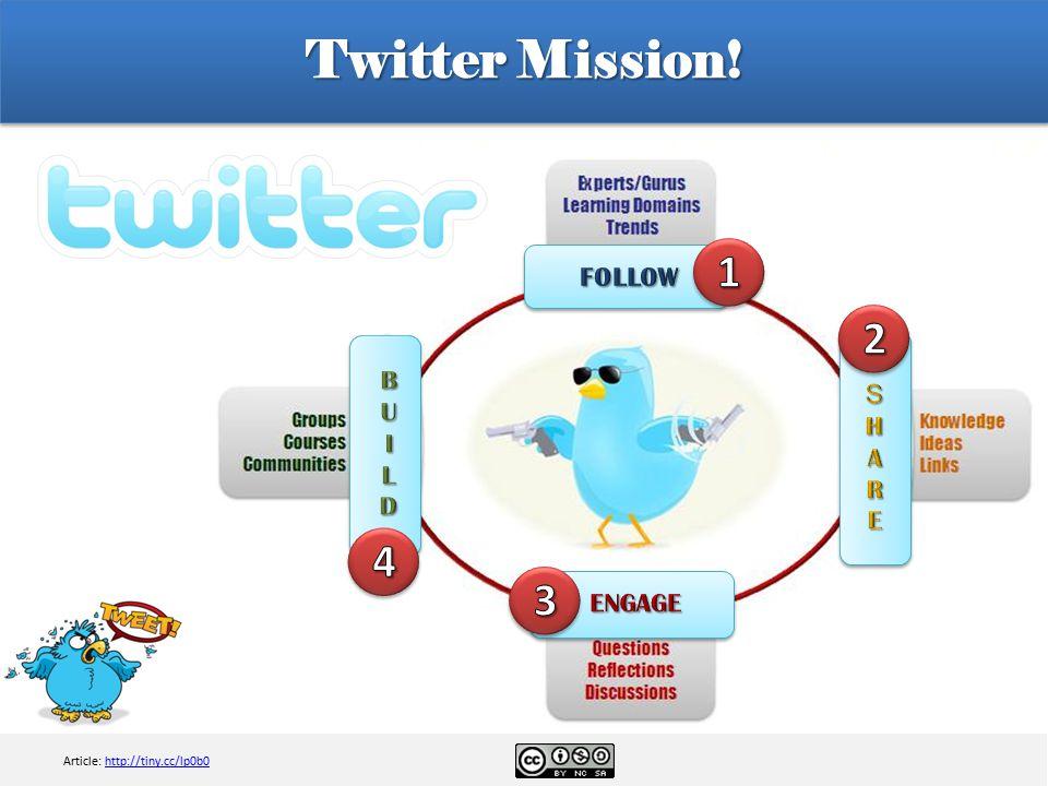 Twitter Mission! Article: http://tiny.cc/lp0b0http://tiny.cc/lp0b0