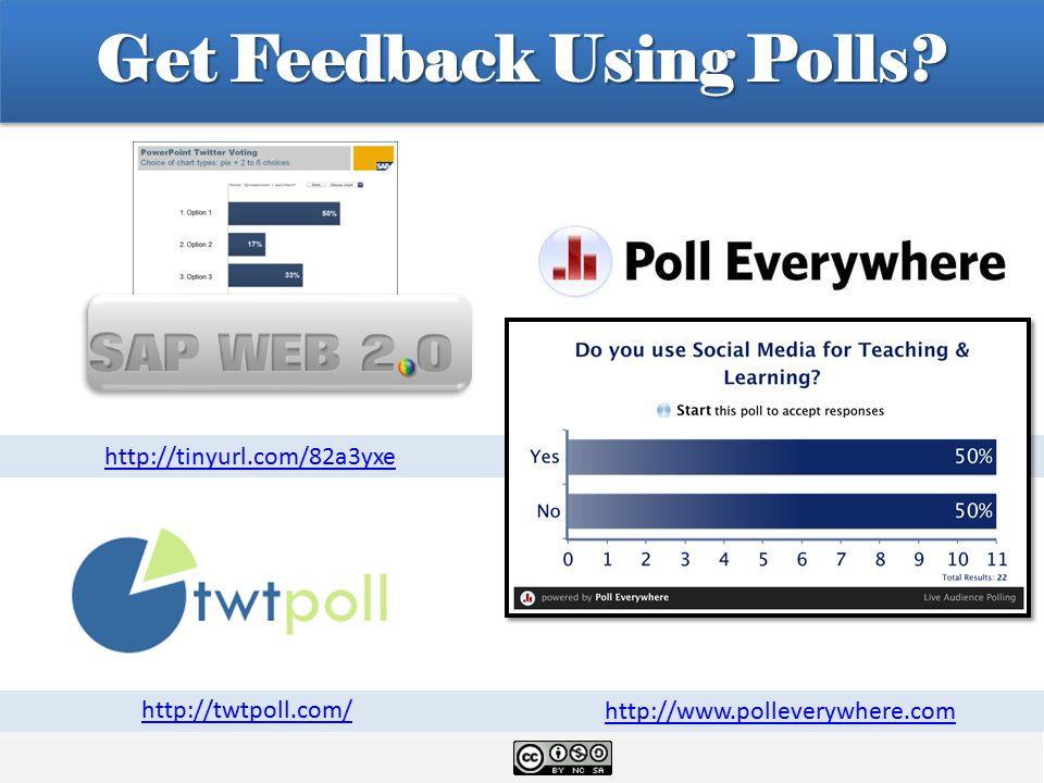 Get Feedback Using Polls.