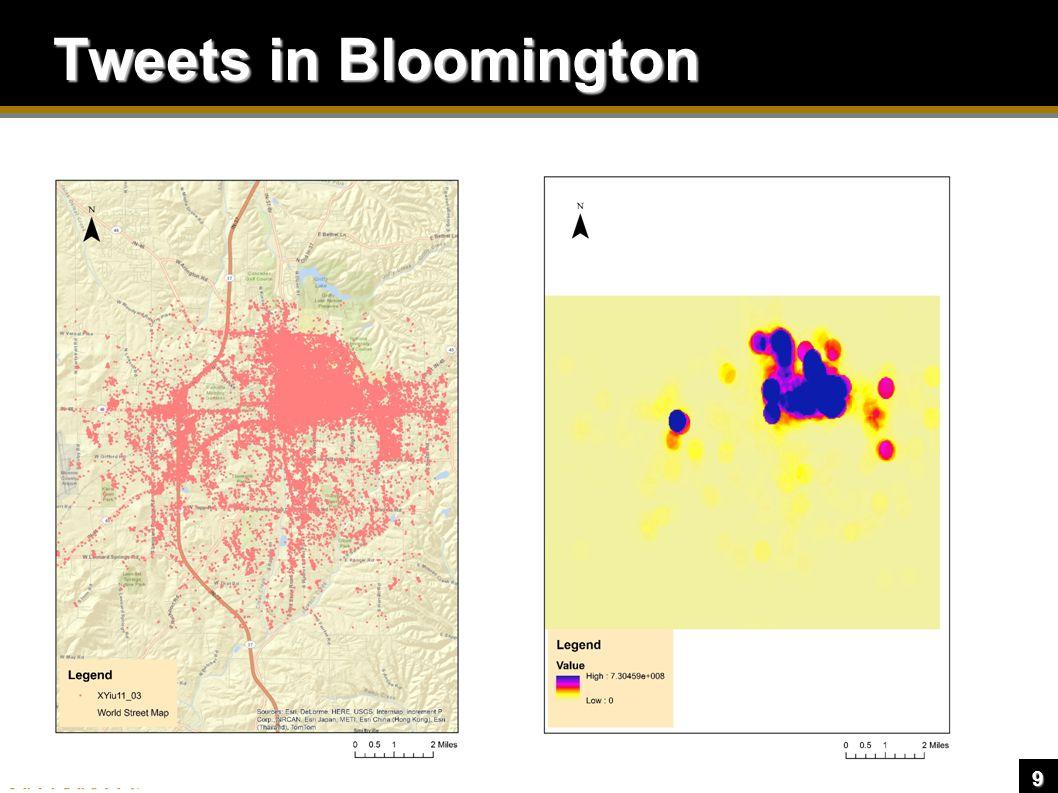 9 Tweets in Bloomington