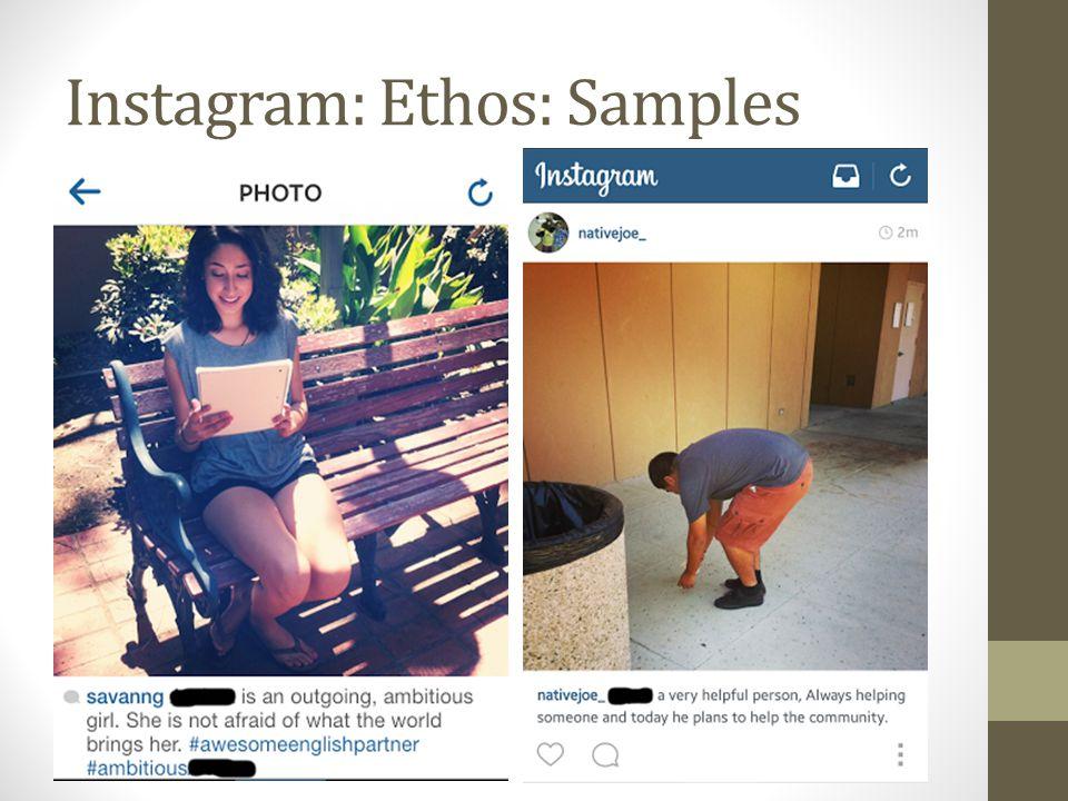 Instagram: Ethos: Samples