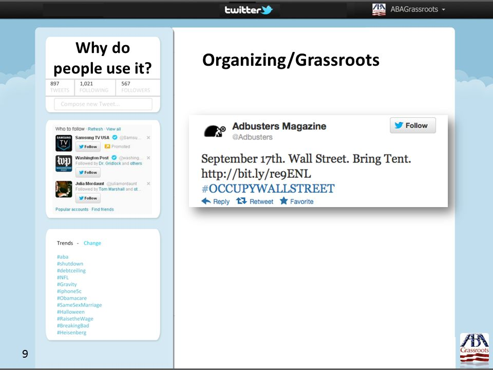 Why do people use it Organizing/Grassroots 9