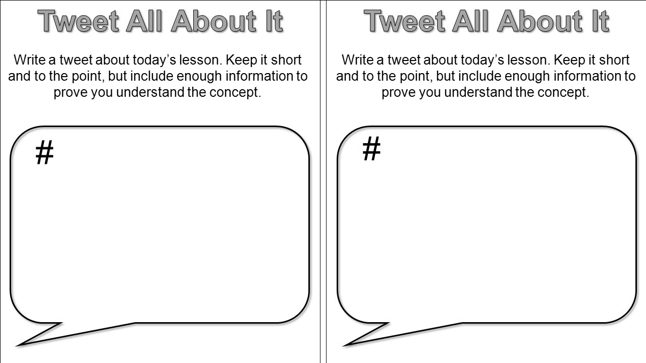 Write a tweet about today's lesson. Keep it short and to the point, but include enough information to prove you understand the concept. # #