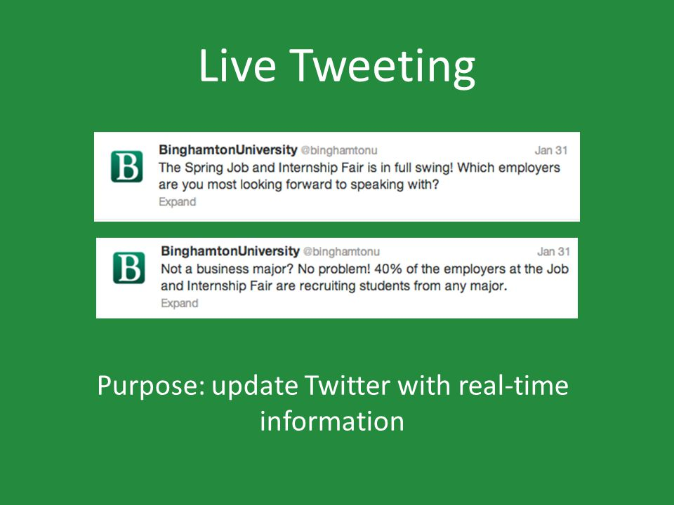Live Tweeting Purpose: update Twitter with real-time information