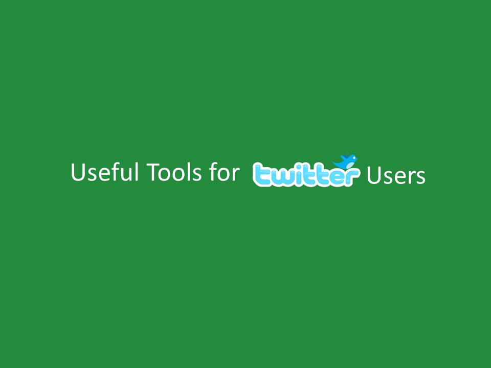 Useful Tools for Users